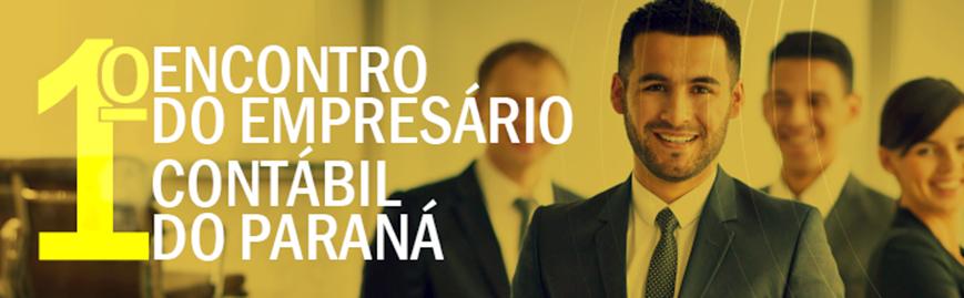 1º Encontro do Empresário Contábil do Paraná está com inscrições abertas