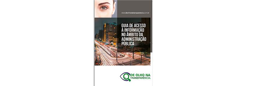 De Olho na Transparência lança Guia de Acesso à Informação na Administração Pública