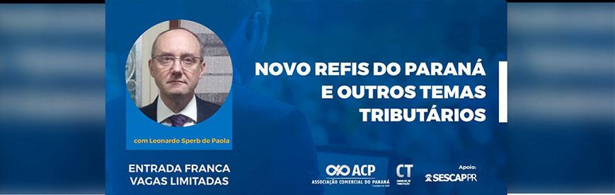 Novo Refis do Paraná é tema de palestra gratuita na ACP