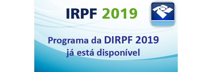 Receita Federal libera programa do IR 2019