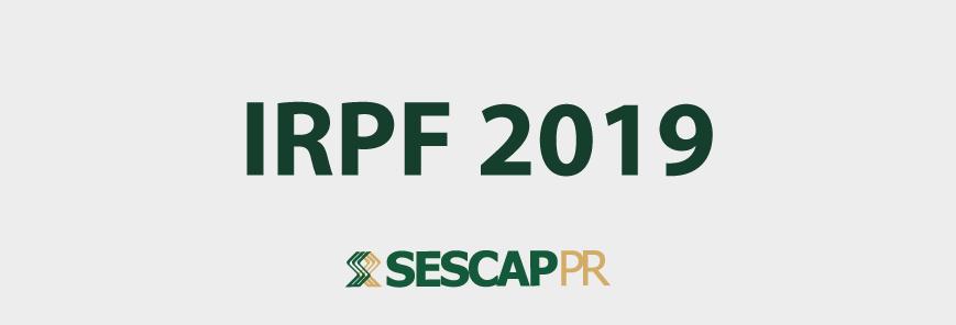 DIRPF 2019: Faltam 12 dias para o fim do prazo