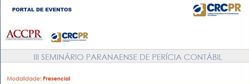 CRCPR realiza III Seminário Paranaense de Perícia Contábil
