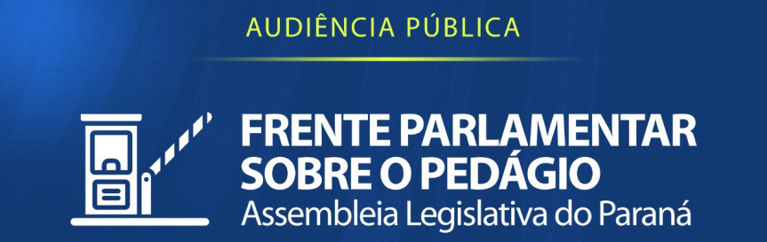 As novas concessões de pedágio no Paraná serão debatidas em Paranavaí
