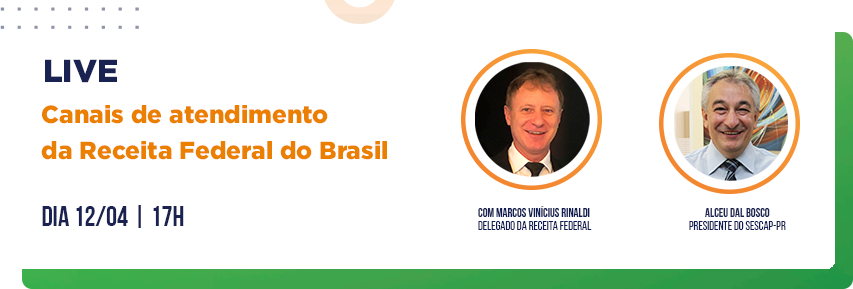 Live abordará canais de atendimento da Receita Federal do Brasil. Participe!