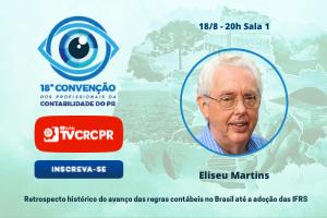 18ª Convenção dos Profissionais de Contabilidade terá palestra do Professor Eliseu Martins