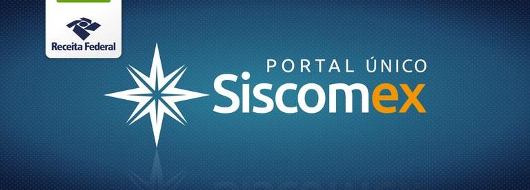 Novas funcionalidades do Portal Único Siscomex entram em operação