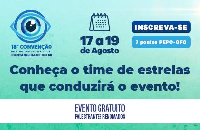 Em agosto, 18ª Convenção dos Profissionais da Contabilidade do Paraná valerá 7 pontos no PEPC-CFC