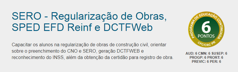 Nova turma on-line: Serviço Eletrônico para Aferição de Obras (SERO)